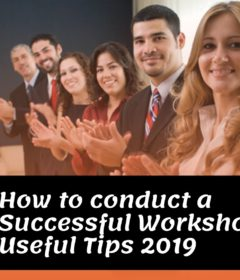 How to conduct a Successful Workshop? Useful Tips 2019