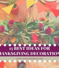 15 Best Ideas for ThanksgivingDecorations