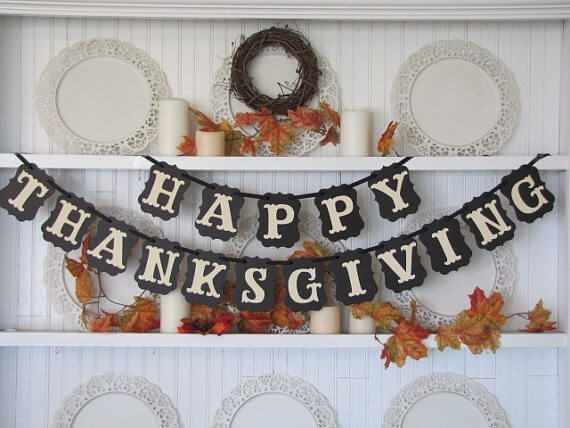 Thankful Banner:15 Best Ideas for Thanksgiving Decorations