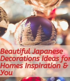 Beautiful Japanese decorations Ideas for homes Inspiration & You